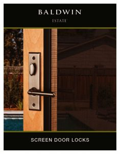 Baldwin: Estate Screen Door Locks